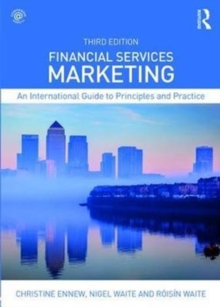 Financial Services Marketing : An International Guide to Principles and Practice, Paperback Book