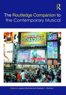 The Routledge Companion to the Contemporary Musical, Hardback Book