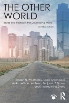 The Other World : Issues and Politics in the Developing World, Paperback Book