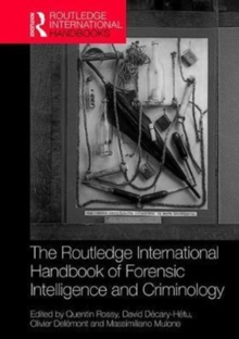 The Routledge International Handbook of Forensic Intelligence and Criminology, Hardback Book