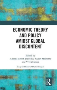 Economic Theory and Policy amidst Global Discontent, Hardback Book