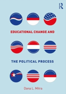 Educational Change and the Political Process, Paperback Book