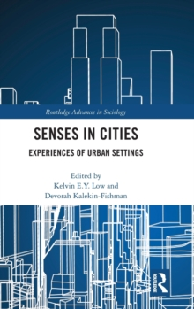 Senses In Cities : Experiences Of Urban Settings, Hardback Book