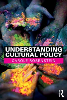 Understanding Cultural Policy, Paperback Book