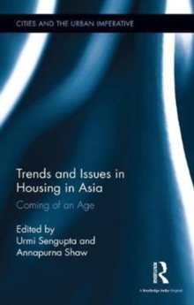 Trends and Issues in Housing in Asia : Coming of an Age, Hardback Book