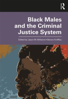 Black Males and the Criminal Justice System, Paperback / softback Book