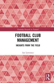 Football Club Management : Insights from the Field, Hardback Book