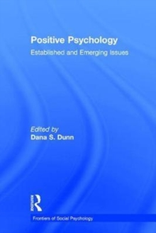 Positive Psychology : Established and Emerging Issues, Hardback Book