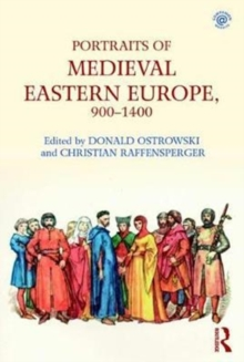 Portraits of Medieval Eastern Europe, 900-1400, Paperback Book