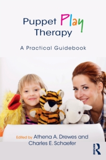 Puppet Play Therapy : A Practical Guidebook, Paperback Book