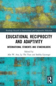 Educational Reciprocity and Adaptivity : International Students and Stakeholders, Hardback Book