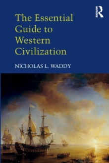The Essential Guide to Western Civilization, Paperback Book