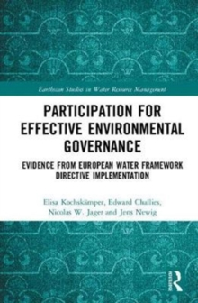 Participation for Effective Environmental Governance : Evidence from European Water Framework Directive Implementation, Hardback Book