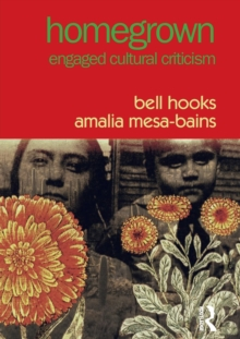 Homegrown : Engaged Cultural Criticism, Paperback Book