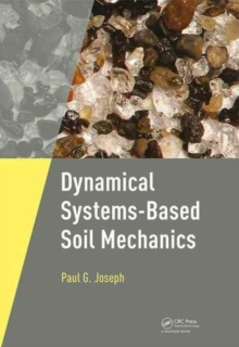 Dynamical Systems-Based Soil Mechanics, Paperback Book