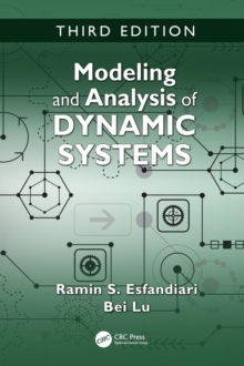 Modeling and Analysis of Dynamic Systems, Third Edition, Hardback Book