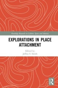Explorations in Place Attachment, Hardback Book