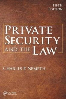 Private Security and the Law, 5th Edition, Hardback Book
