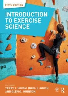 Introduction to Exercise Science, Paperback Book