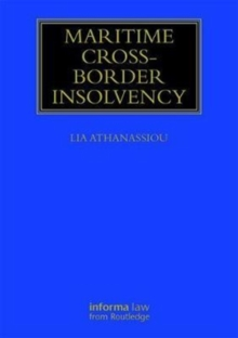 Maritime Cross-Border Insolvency : Under the European Insolvency Regulation and the UNCITRAL Model Law, Hardback Book