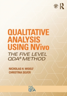 Qualitative Analysis Using NVivo : The Five-Level QDA (R) Method, Paperback Book