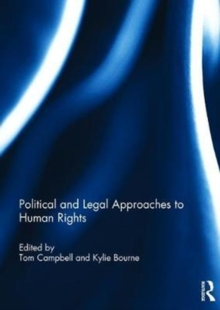 Political and Legal Approaches to Human Rights, Hardback Book