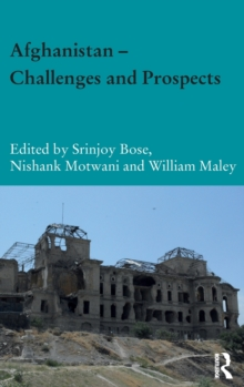 Afghanistan - Challenges and Prospects, Hardback Book