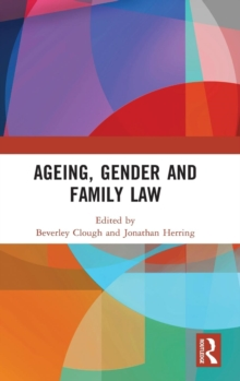 Ageing, Gender and Family Law, Hardback Book