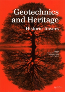 Geotechnics and Heritage : Historic Towers, Paperback Book