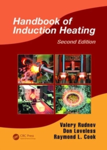 Handbook of Induction Heating, Second Edition, Paperback Book