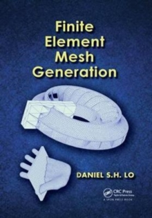 Finite Element Mesh Generation, Paperback Book