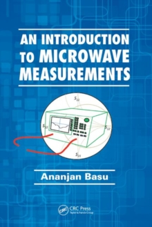 An Introduction to Microwave Measurements, Paperback Book