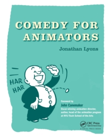 Comedy for Animators, Paperback Book