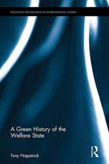 A Green History of the Welfare State, Hardback Book