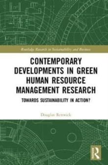 Contemporary Developments in Green Human Resource Management Research : Towards Sustainability in Action?, Hardback Book