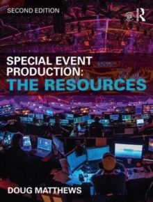 Special Event Production: The Resources, Paperback Book
