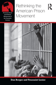 Rethinking the American Prison Movement, Paperback Book