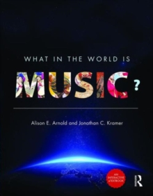 What in the World is Music? - Enhanced E-Book & Print Book Pack, Paperback / softback Book