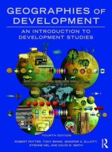 Geographies of Development : An Introduction to Development Studies, Paperback Book