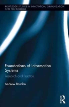 The Foundations of Information Systems : Research and Practice, Hardback Book