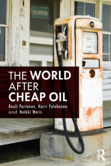 The World After Cheap Oil, Paperback / softback Book