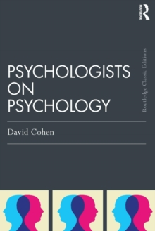 Psychologists on Psychology (Classic Edition), Paperback Book