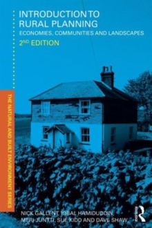 Introduction to Rural Planning : Economies, Communities and Landscapes, Paperback / softback Book