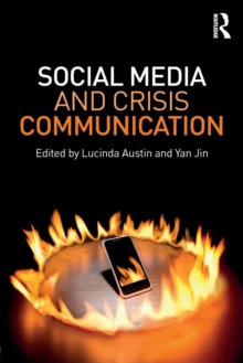 Social Media and Crisis Communication, Paperback Book