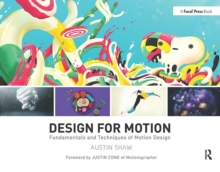 Design for Motion : Fundamentals and Techniques of Motion Design, Paperback / softback Book