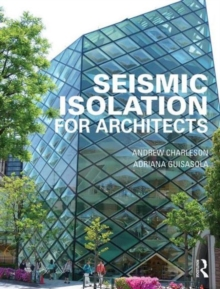 Seismic Isolation for Architects, Paperback / softback Book