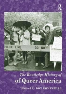 The Routledge History of Queer America, Hardback Book