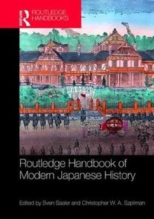Routledge Handbook of Modern Japanese History, Hardback Book