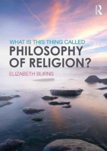 What is this thing called Philosophy of Religion?, Paperback Book