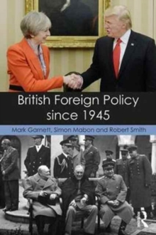 British Foreign Policy since 1945, Paperback Book